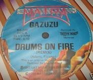 Gazuzu - Drums On Fire (Remix) / Nana Banana