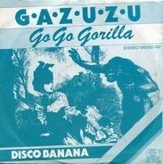 Gazuzu - Go Go Gorilla
