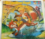 Gebrüder Grimm - Der Goldene Vogel