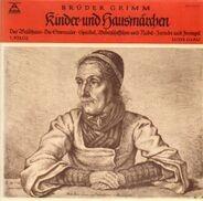 Gebrüder Grimm - Kinder- Und Hausmärchen (1. Folge)