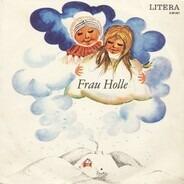 Gebrüder Grimm - Frau Holle