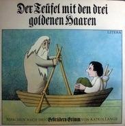 Gebrüder Grimm - Der Teufel mit den drei goldenen Haaren