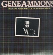 Gene Ammons - The Gene Ammons Storyy: Organ Combos