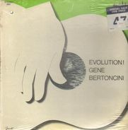 Gene Bertoncini - Evolution!