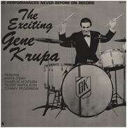 Gene Krupa Featuring Anita O'Day , Charlie Ventura , Teddy Napoleon , Tommy Pederson - The Exciting Gene Krupa