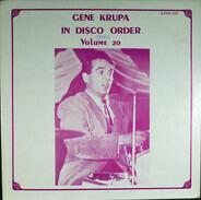 Gene Krupa - Gene Krupa In Disco Order Volume 20, February 5, 1947 - January 26, 1949
