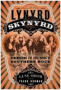 Gene Odom / Frank Dorman - Lynyrd Skynyrd: Remembering the Free Birds of Southern Rock
