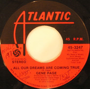 Gene Page - All Our Dreams Are Coming True / Satin Soul