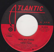 Gene Page - Into My Thing / Organ Grinder