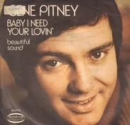 Gene Pitney - Baby I Need Your Lovin'