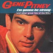 Gene Pitney - I'm Gonna Be Strong