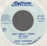 Gene Simmons - Why Didn't I Think Of That / Tennessee Party Time