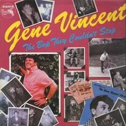 Gene Vincent - The Bop They Couldn't Stop