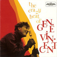 Gene Vincent - The Crazy Beat Of Gene Vincent