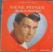 Gene Pitney - Only Love Can Break a Heart
