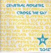 General Moders - Cross the Sky