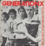 Generation X - Your Generation / Day By Day