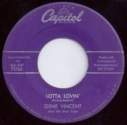 Gene Vincent & His Blue Caps - Wear My Ring / Lotta Lovin'