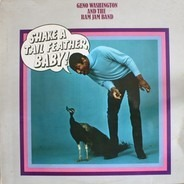 Geno Washington & The Ram Jam Band - Shake A Tail Feather