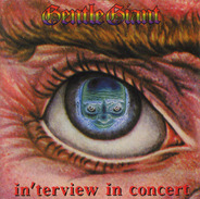 Gentle Giant - In'terview In Concert