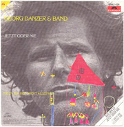 Georg Danzer & Band - Jetzt oder Nie