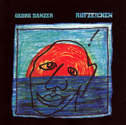 Georg Danzer - Rufze!chen