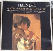 Händel - Linde , Wenzinger , Leonhardt - Quatre Sonates Pour Flute A Bec