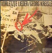 Georg Kreisler - Vorletzte Lieder