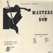 Georg Kulenkampff - Discopeadia Presents Masters Of The Bow Vol. 1