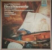Georg Philipp Telemann - Frans Brüggen , Gustav Leonhardt - Blockflötenwerke = Music For Recorder (Ouverture »Des Nations Ancienes Et Modernes«)