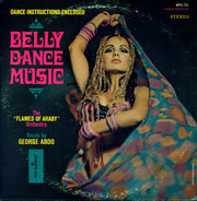 George Abdo And His 'Flames Of Araby' Orchestra - Belly Dance Music