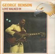 George Benson - Love Walked In
