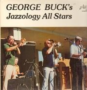 George Buck - George Vuck's Jazzology All-Stars