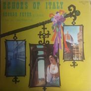 George Feyer - Echoes Of Italy