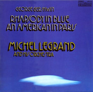 George Gershwin - Michel Legrand Et Son Orchestre - Rhapsody In Blue / An American In Paris