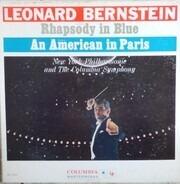 George Gershwin , Leonard Bernstein - Rhapsody In Blue / An American In Paris