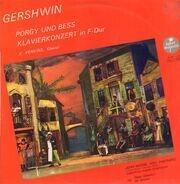 George Gershwin - Porgy Und Bess, Klavierkonzert In F-Dur