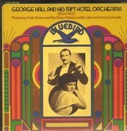George Hall - George Hall and his Taft Hotel Orchestra (1933-1937)