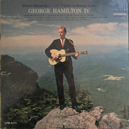George Hamilton IV - Mister Sincerity ..... A Tribute To Ernest Tubb