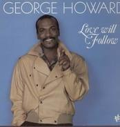 George Howard - Love Will Follow
