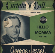 George Jessel - Hello Momma parts 1 And 2