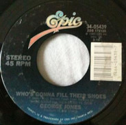 George Jones - Who's Gonna Fill Their Shoes