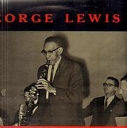 George Lewis And The Easy Riders Jazz Band - George Lewis And The Easy Riders Jazz Band
