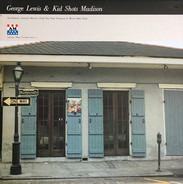 George Lewis & Kid Shots Madison - George Lewis & Kid Shots