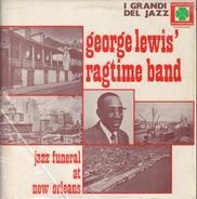 George Lewis' Ragtime Band - Jazz Funeral At New Orleans