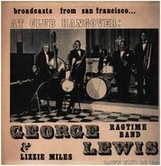 George Lewis' Ragtime Band - Live At Club Hangover