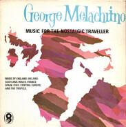 George Melachrino - Music For The Nostalgic Traveller