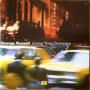 George Russell , The Living Time Orchestra - It's About Time