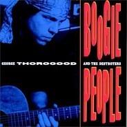 George Thorogood - Boogie People