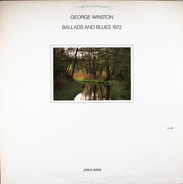 George Winston - Ballads and Blues 1972